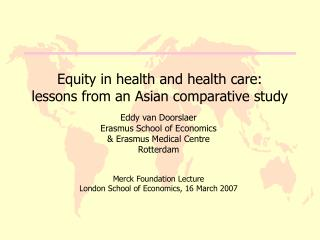 Equity in health and health care: lessons from an Asian comparative study
