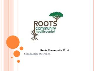 Roots Community Clinic