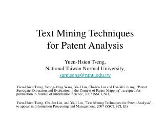 Text Mining Techniques  for Patent Analysis