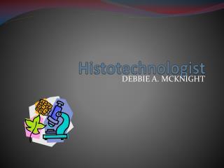 Histotechnologist