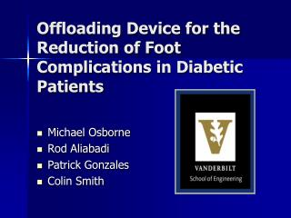 Offloading Device for the Reduction of Foot Complications in Diabetic Patients