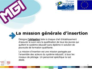 La mission générale d'insertion