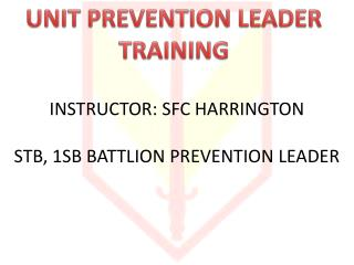 UNIT PREVENTION LEADER TRAINING