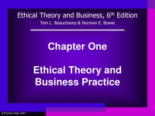 Chapter One Ethical Theory and Business Practice