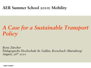 AER Summer School 2010: Mobility