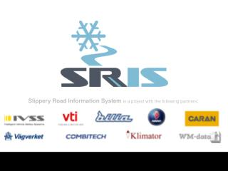 Slippery Road Information System is a project with the following partners :
