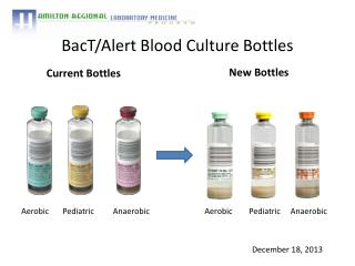 BacT /Alert Blood Culture Bottles