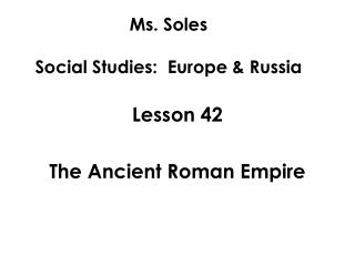 Ms. Soles Social Studies:  Europe & Russia