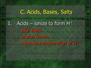 C. Acids, Bases, Salts