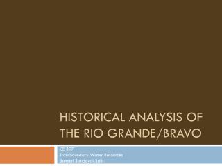Historical Analysis of the Rio Grande/Bravo