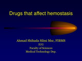 Drugs that affect hemostasis