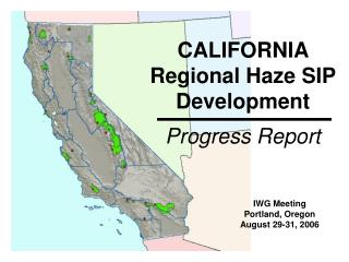 CALIFORNIA Regional Haze SIP Development Progress Report