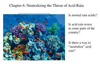 Chapter 6: Neutralizing the Threat of Acid Rain