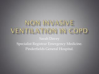 Non Invasive Ventilation in copd