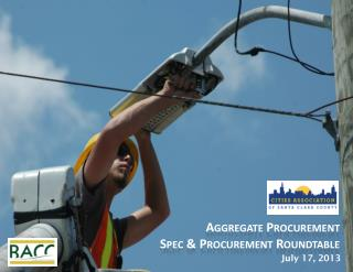Aggregate Procurement Spec & Procurement Roundtable