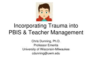 Incorporating Trauma into PBIS & Teacher Management