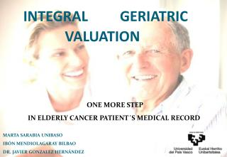 INTEGRAL         GERIATRIC                          VALUATION