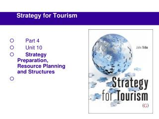 Part 4 Unit 10 Strategy Preparation, Resource Planning and Structures