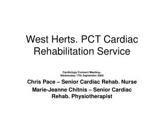 West Herts. PCT Cardiac Rehabilitation Service