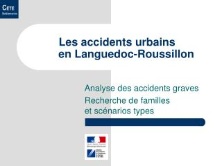 Les accidents urbains       en Languedoc-Roussillon