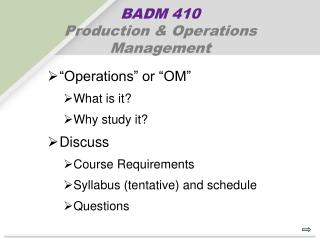 BADM 410 Production & Operations Management