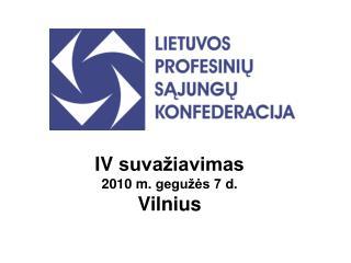 IV suvažiavimas 2010  m.  gegužės 7  d. Vilnius