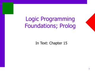 Logic Programming Foundations; Prolog