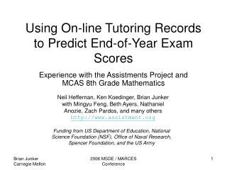 Using On-line Tutoring Records to Predict End-of-Year Exam Scores
