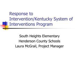 Response to Intervention/Kentucky System of Interventions Program