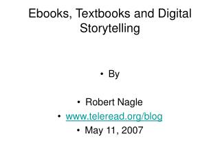 Ebooks, Textbooks and Digital Storytelling