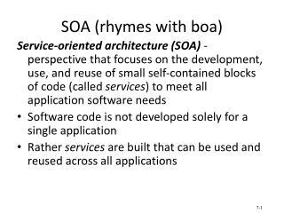 SOA (rhymes with boa)