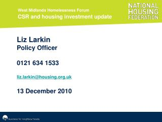 West Midlands Homelessness Forum  CSR and housing investment update