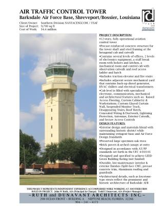 PROJECT DESCRIPTION: 12-story, fully operational aviation control tower