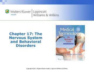 Chapter 17: The Nervous System and Behavioral Disorders