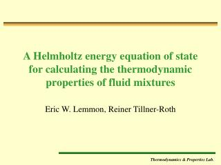 A Helmholtz energy equation of state for calculating the thermodynamic properties of fluid mixtures