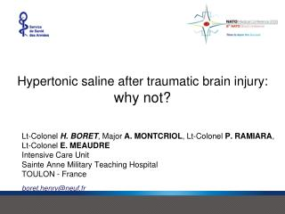 Hypertonic saline after traumatic brain injury: why not?