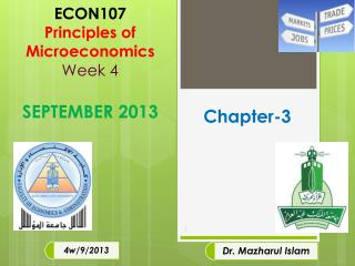 ECON107 Principles of  Microeconomics Week 4 SEPTEMBER 2013