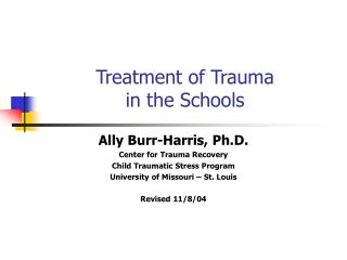 Treatment of Trauma  in the Schools