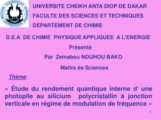 UNIVERSITE CHEIKH ANTA DIOP DE DAKAR FACULTE DES SCIENCES ET TECHNIQUES DEPARTEMENT DE CHIMIE