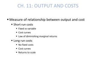 CH. 11: OUTPUT AND COSTS