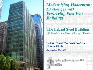 Modernizing Modernism: Challenges with Preserving Post-War Buildings