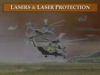 LASERS  LASER PROTECTION