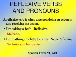 REFLEXIVE VERBS  AND PRONOUNS