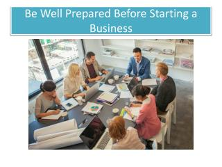 Be Well Prepared Before Starting a Business