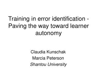 Training in error identification -Paving the way toward learner autonomy