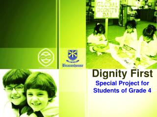 Dignity First Special Project for Students of Grade 4