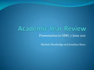 Academic Year Review