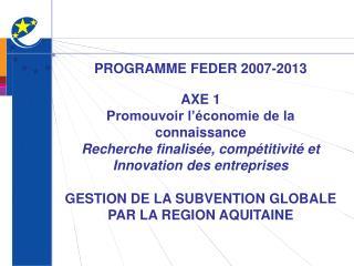 PROGRAMME FEDER 2007-2013