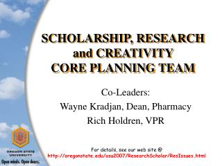SCHOLARSHIP, RESEARCH and CREATIVITY  CORE PLANNING TEAM