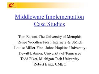 Middleware Implementation Case Studies
